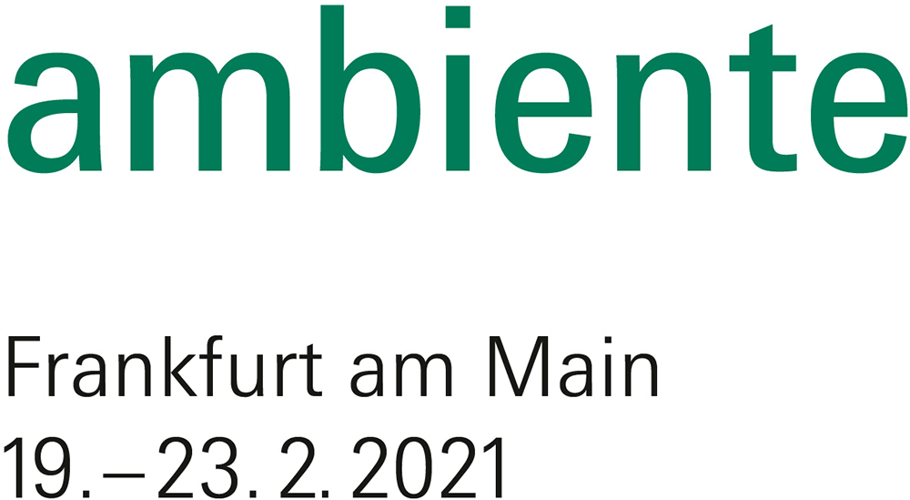 19. – 23. Februar 2021 ambiente – the show in Frankfurt / Halle 1.1 Stand A63